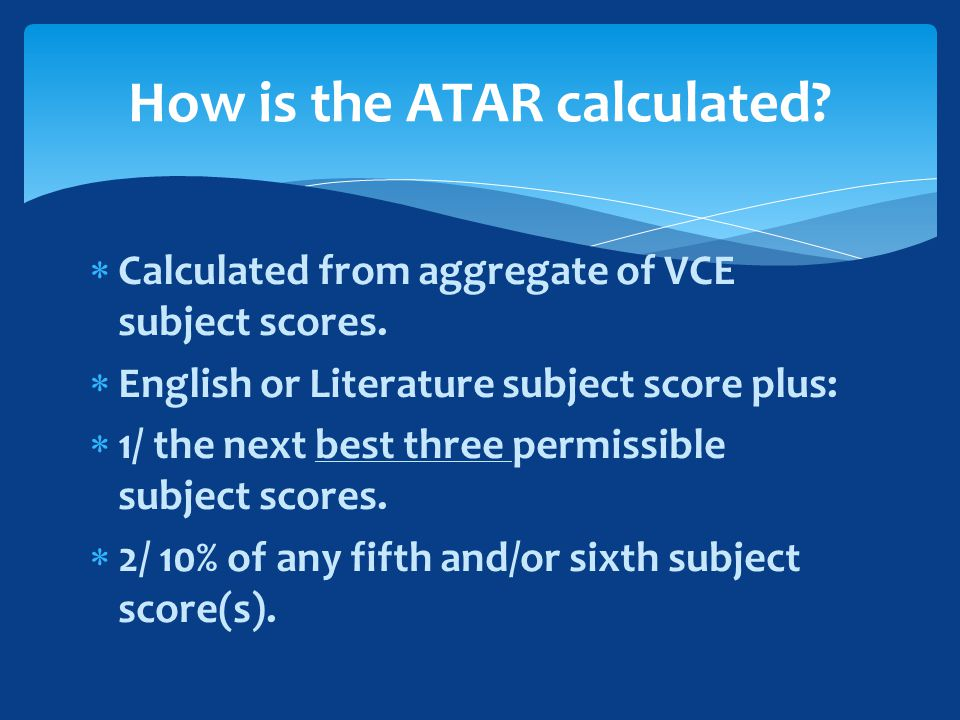  Calculated from aggregate of VCE subject scores.
