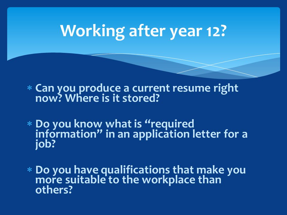  Can you produce a current resume right now. Where is it stored.