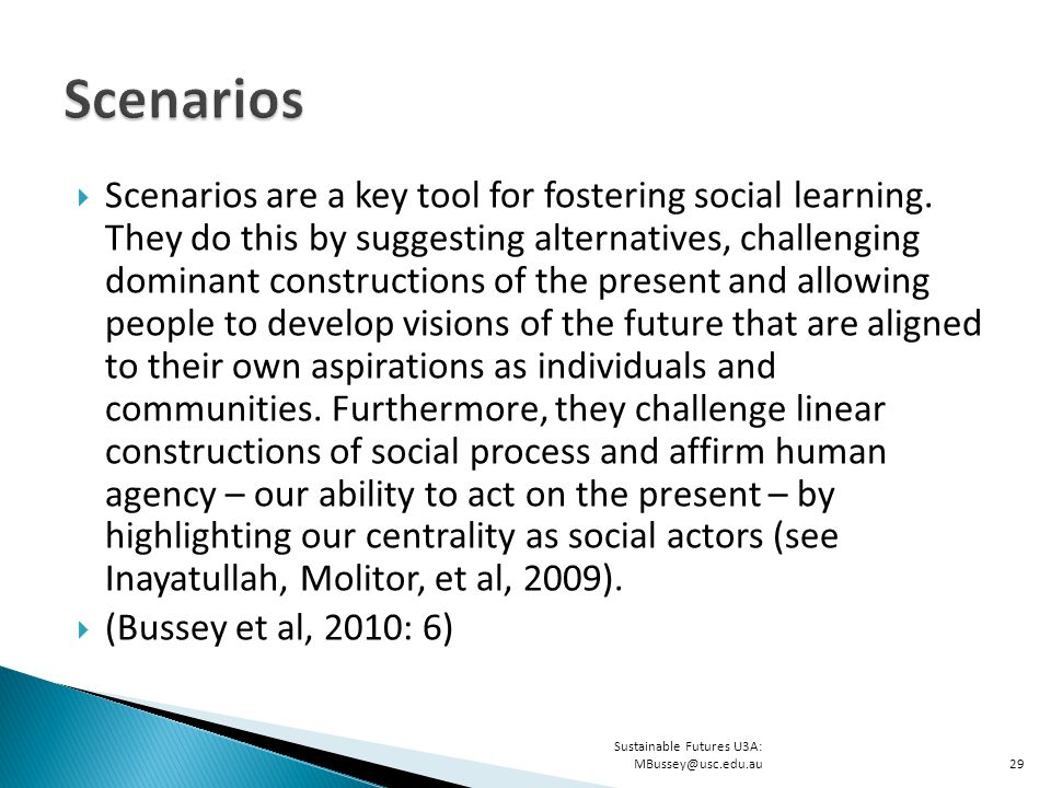  Scenarios are a key tool for fostering social learning.