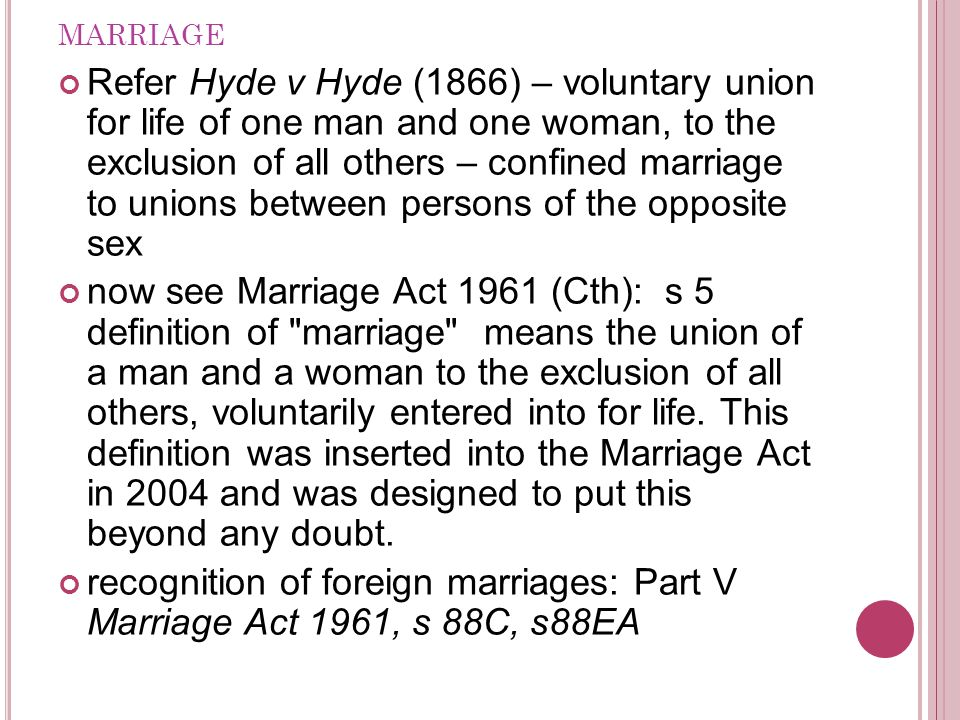 FORMALITIES OF MARRIAGES IN A USTRALIA : M ARRIAGE A CT 1961.