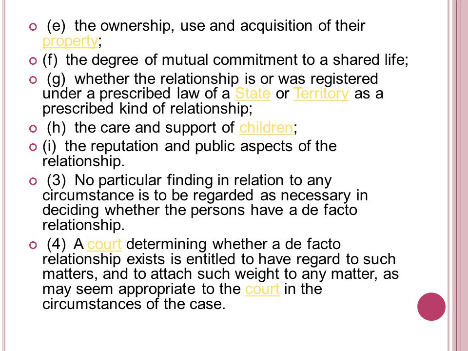 (5) For the purposes of this Act:this Act (a) a de facto relationship can exist between 2 persons of different sexes and between 2 persons of the same sex; and (b) a de facto relationship can exist even if one of the persons is legally married to someone else or in another de facto relationship.