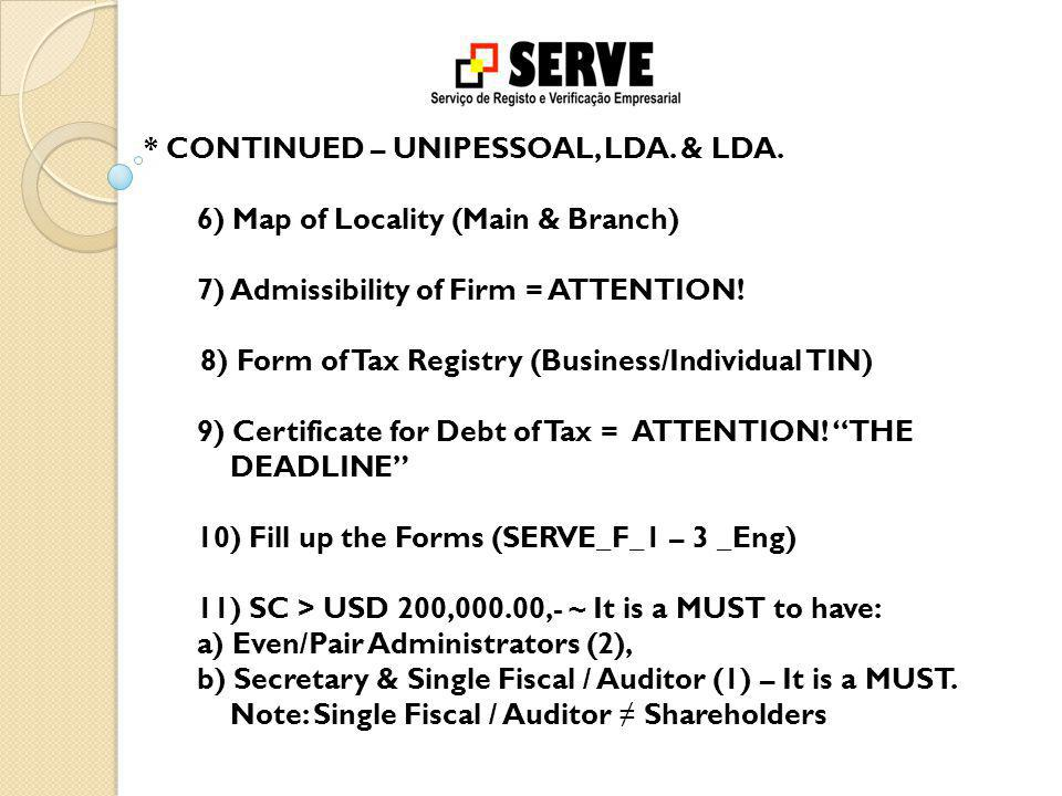 Criteria s to be appointed as a RESIDENT DIRECTOR  IF A TIMORESE – 17 YEARS AND ABOVE; HOLDER OF ID CARD OR ELECTORAL CARD  IF A FOREIGNER – 17 YEARS AND ABOVE (Chapter 118º of the Civil Code of Timor-Leste) HOLDER OF VALID PASSPORT HOLDER OF VALID WORK VISA AND/OR RESIDENT PERMIT