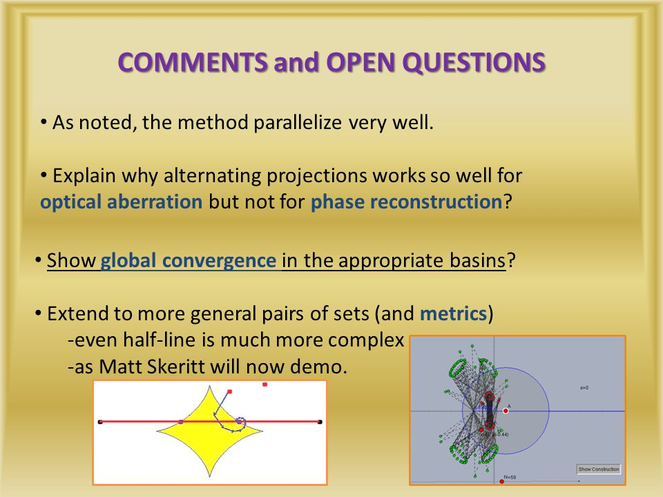 COMMENTS and OPEN QUESTIONS As noted, the method parallelize very well.