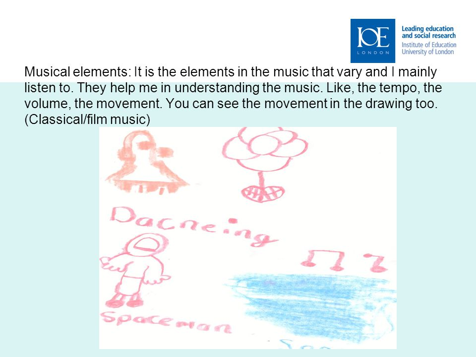 Musical elements: It is the elements in the music that vary and I mainly listen to.