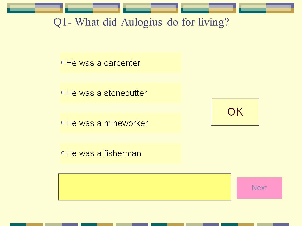 Q2- Who was the visitor that came to Aulogius?