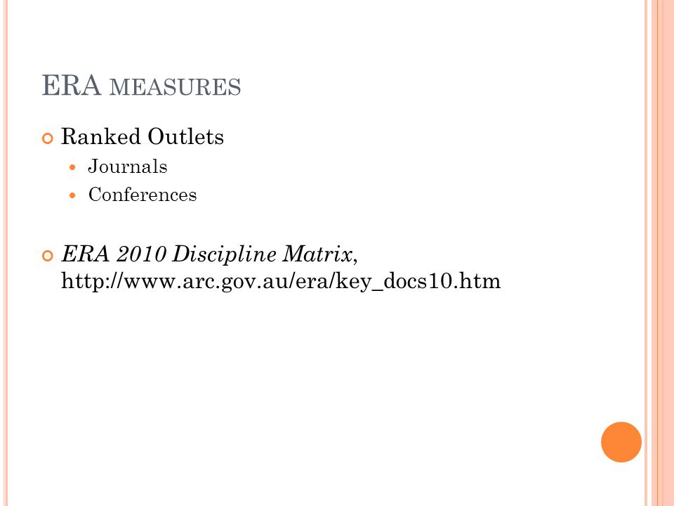 Ranked Outlets Journals Conferences ERA 2010 Discipline Matrix,   ERA MEASURES