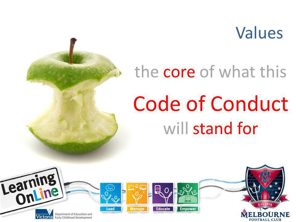 Values the core of what this Code of Conduct will stand for