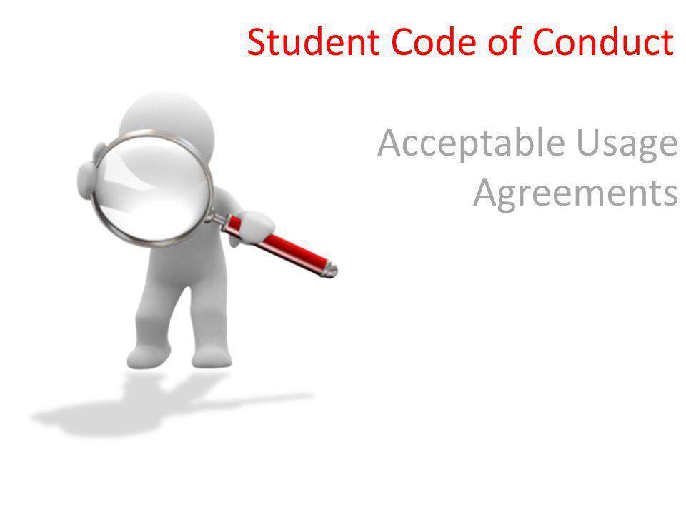 Student Code of Conduct Acceptable Usage Agreements