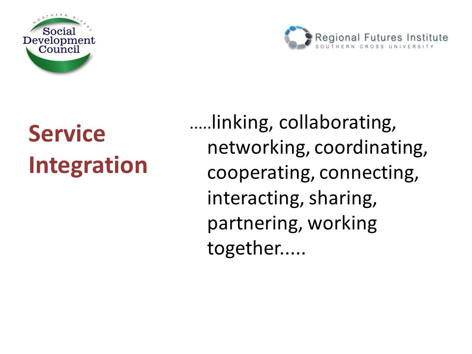 What service integration practices work in regional areas.
