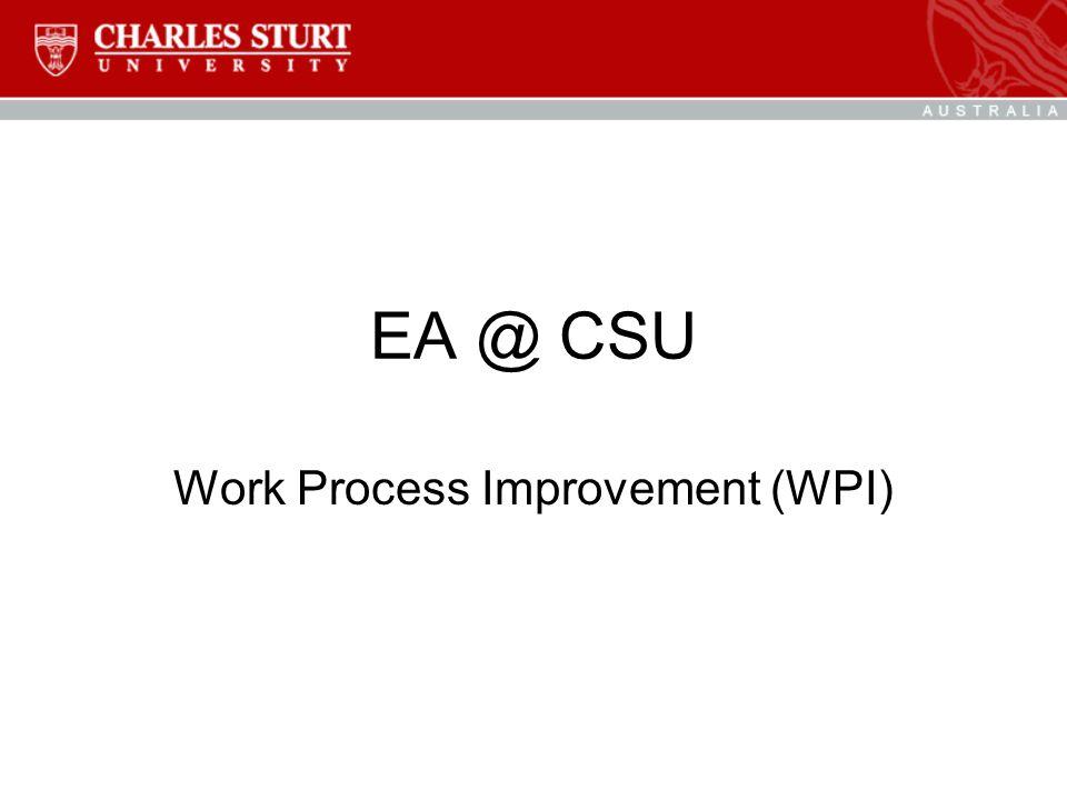EA @ CSU Work Process Improvement (WPI)