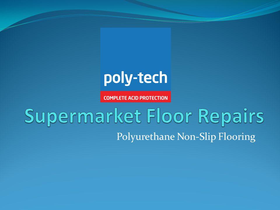 Polyurethane Non-Slip Flooring