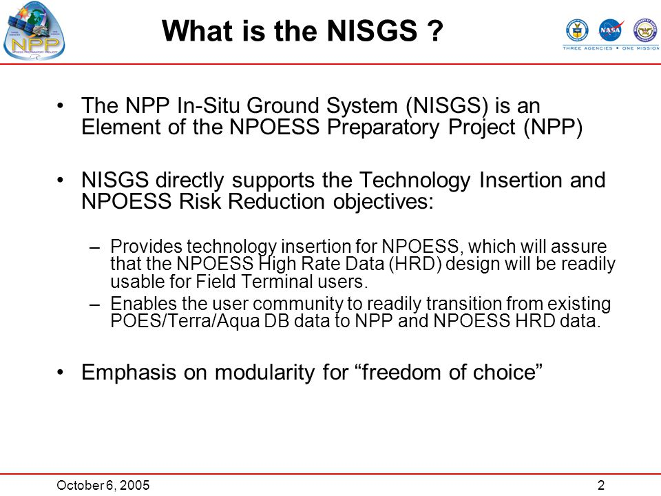 October 6, 20052 What is the NISGS .