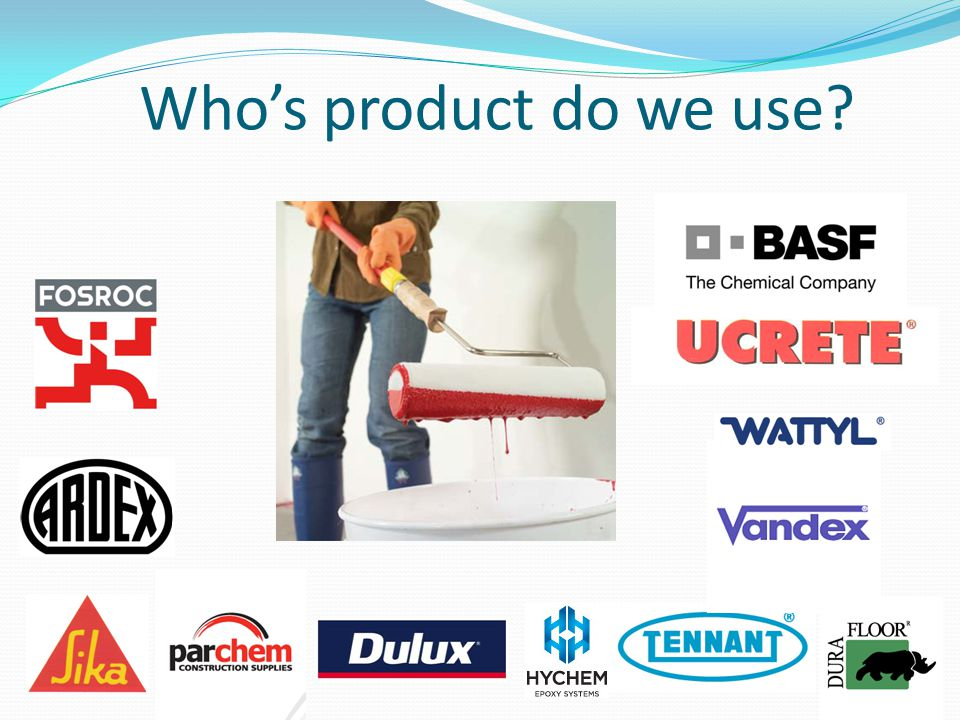 Who's product do we use