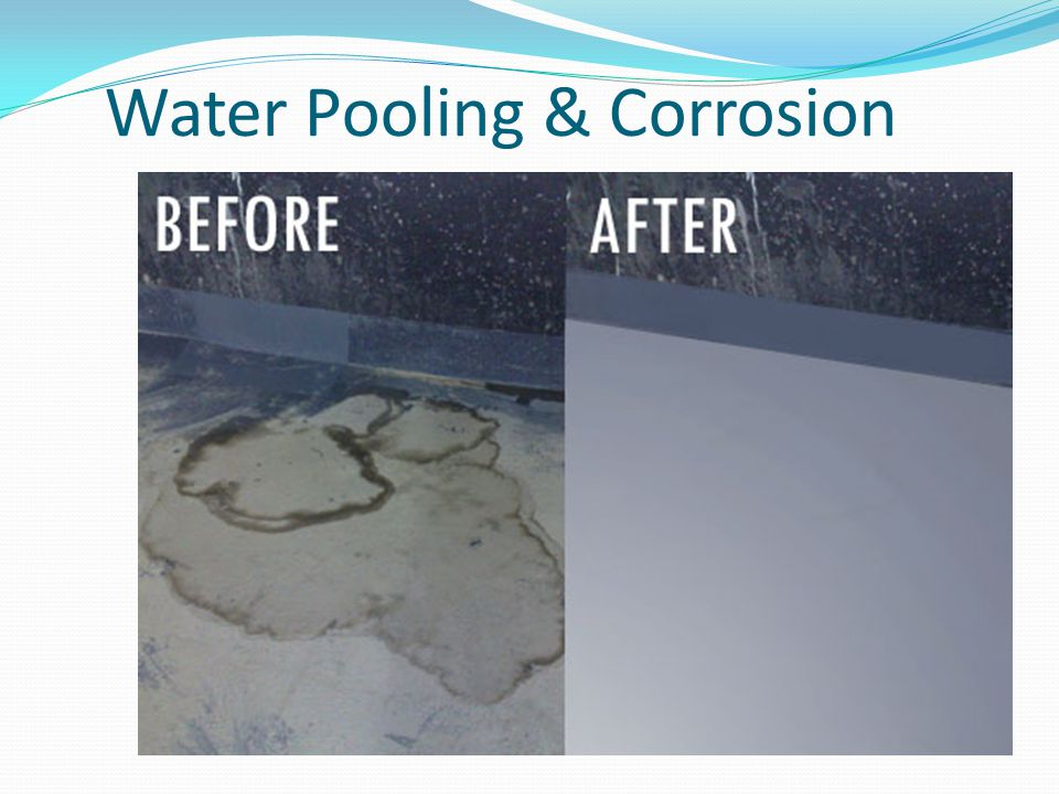 Water Pooling & Corrosion