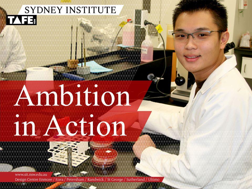 Ambition in Action www.sit.nsw.edu.au 14.