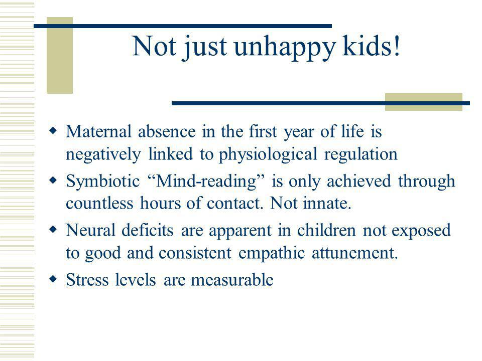 Not just unhappy kids.