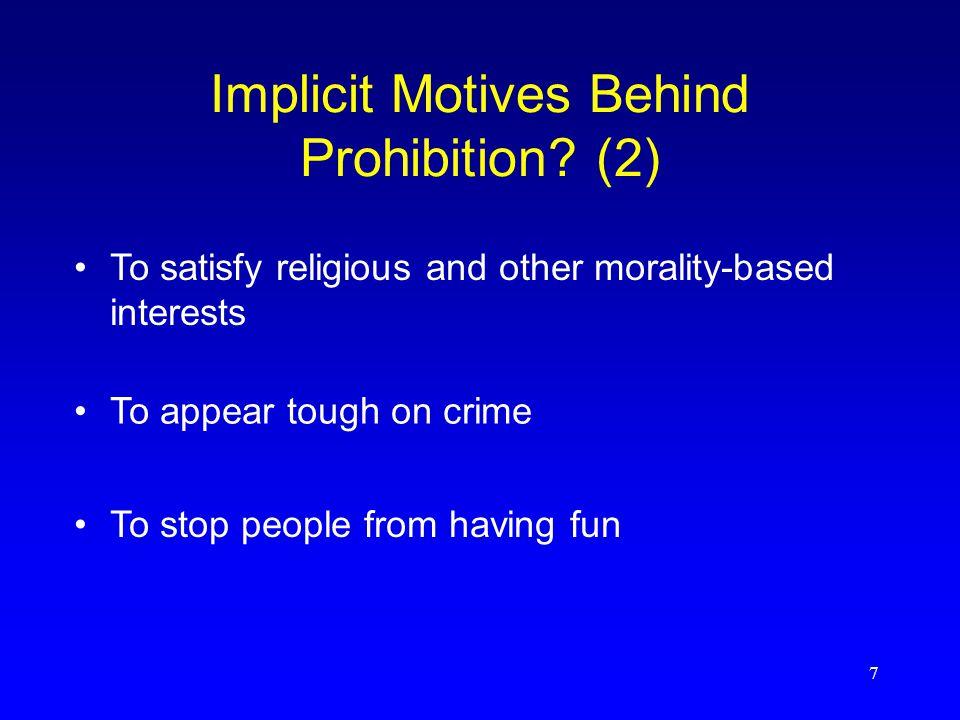 7 Implicit Motives Behind Prohibition.