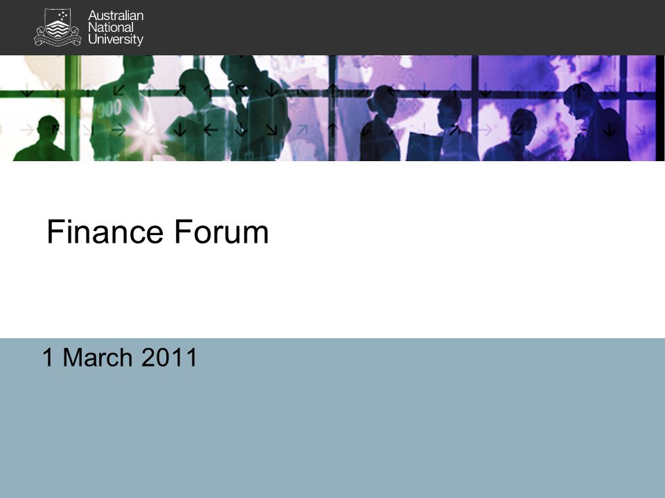 Finance Forum 1 March 2011