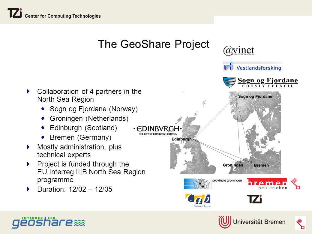 The GeoShare Project  Collaboration of 4 partners in the North Sea Region Sogn og Fjordane (Norway) Groningen (Netherlands) Edinburgh (Scotland) Brem