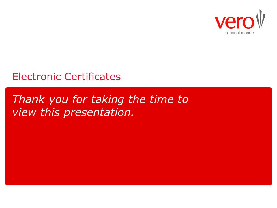 Electronic Certificates Thank you for taking the time to view this presentation.