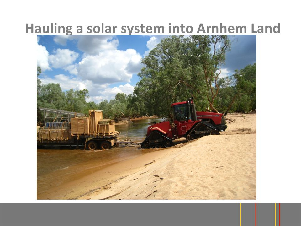 Hauling a solar system into Arnhem Land