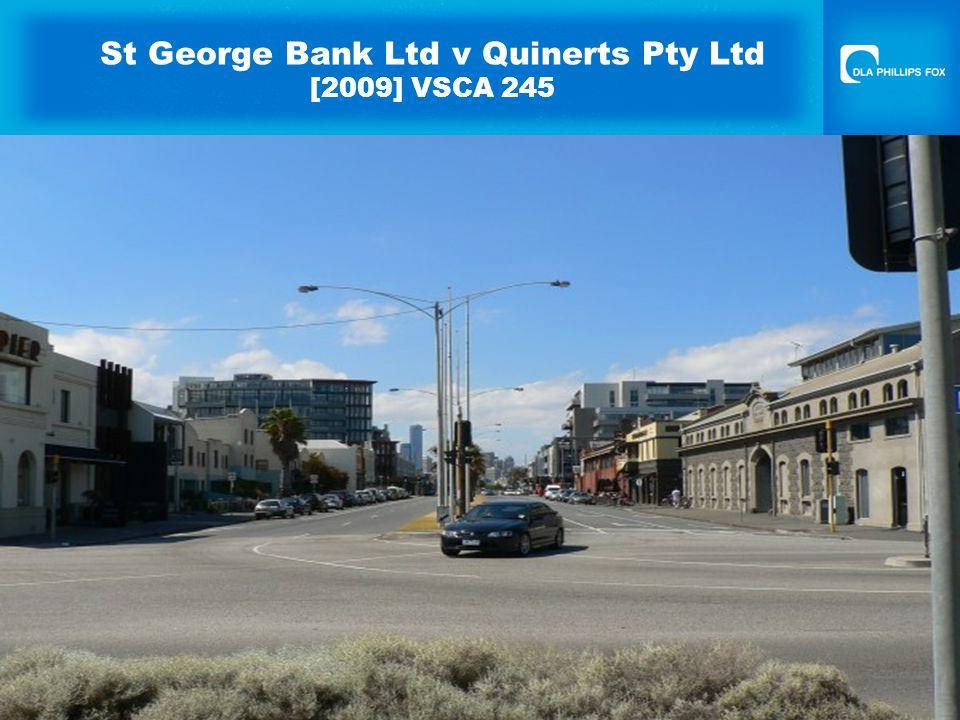 St George Bank Ltd v Quinerts Pty Ltd [2009] VSCA 245