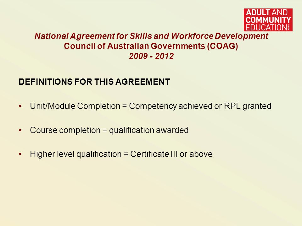 2005 – 2007 National Agreement Targets Higher Qualification completions (Diploma and Advanced Diploma): Points to note: 246% increase in number of Diploma completions 2005-2007