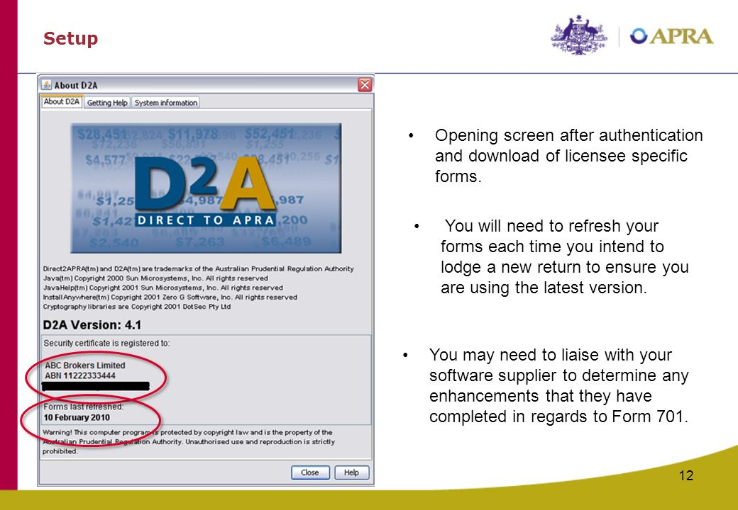 12 Setup Opening screen after authentication and download of licensee specific forms.