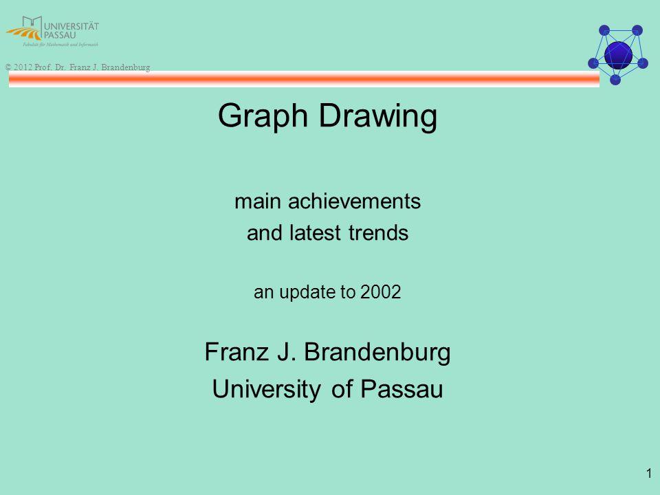 1 © 2012 Prof. Dr. Franz J.