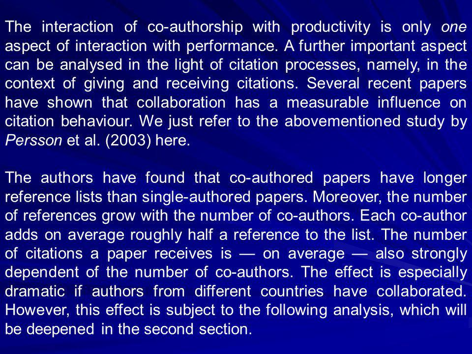 The interaction of co-authorship with productivity is only one aspect of interaction with performance.
