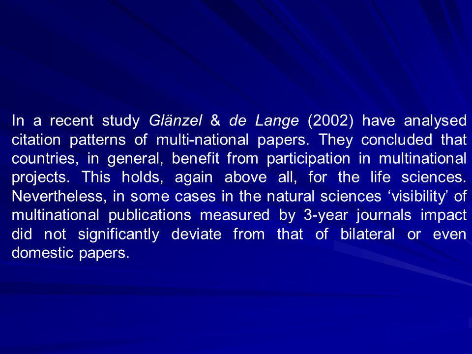 In a recent study Glänzel & de Lange (2002) have analysed citation patterns of multi-national papers.