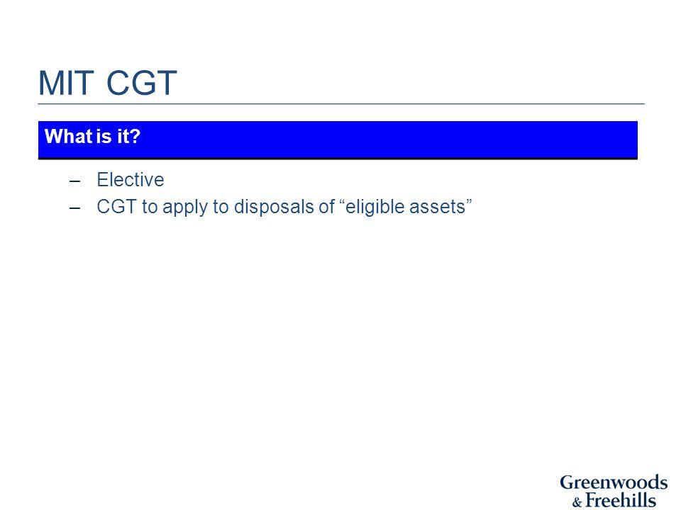 MIT CGT – MITs – which definition.