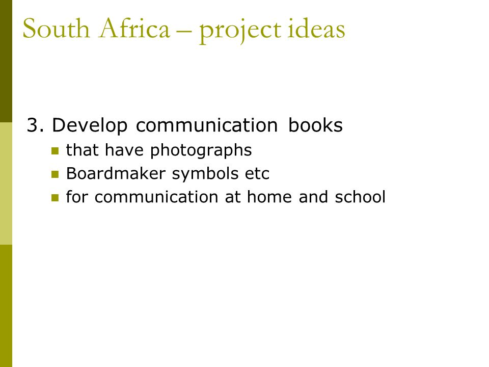South Africa – project ideas 3.