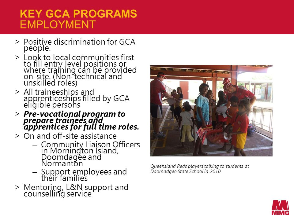 KEY GCA PROGRAMS EMPLOYMENT > Positive discrimination for GCA people.