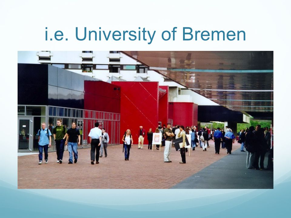 i.e. University of Bremen