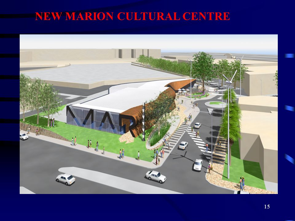 15 NEW MARION CULTURAL CENTRE