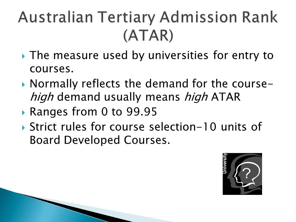  The measure used by universities for entry to courses.