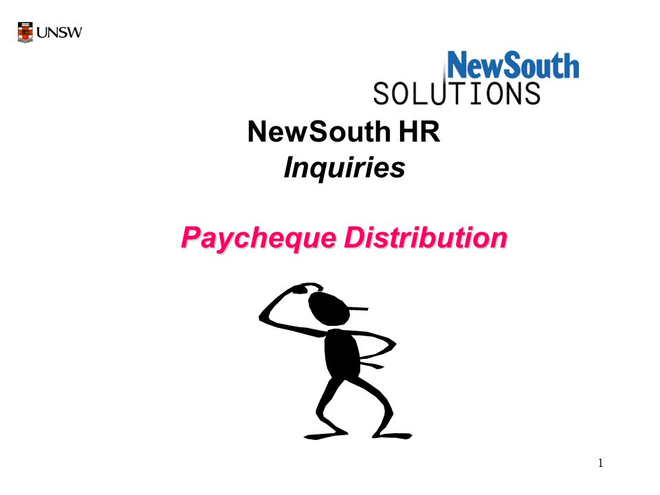 1 NewSouth HR Inquiries Paycheque Distribution