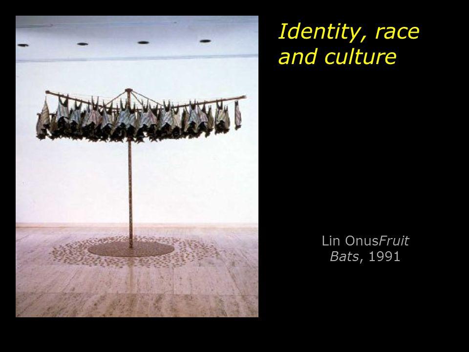 Lin OnusFruit Bats, 1991 Identity, race and culture