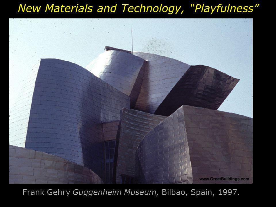 """Frank Gehry Guggenheim Museum, Bilbao, Spain, 1997. New Materials and Technology, """"Playfulness"""""""