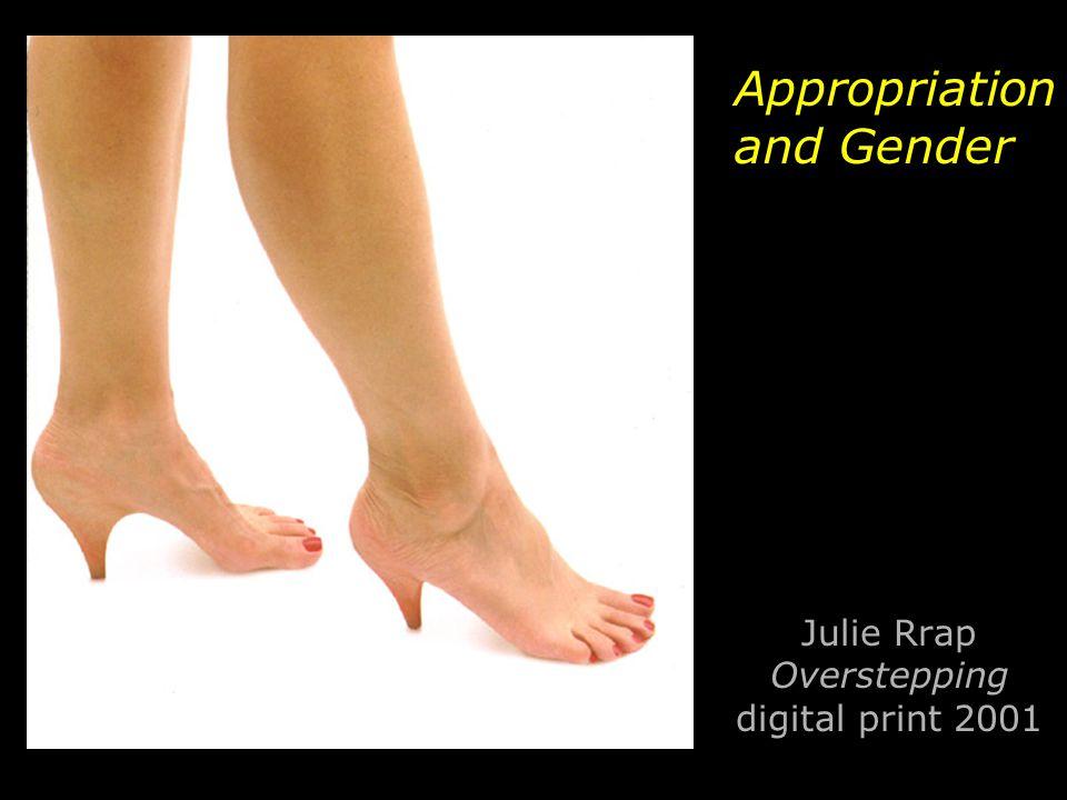Julie Rrap Overstepping digital print 2001 Appropriation and Gender