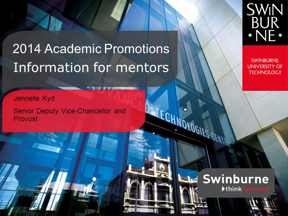 Jennelle Kyd Senior Deputy Vice-Chancellor and Provost 2014 Academic Promotions Information for mentors