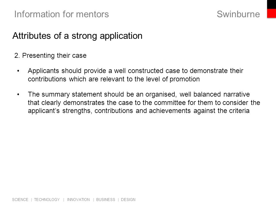 Swinburne SCIENCE | TECHNOLOGY | INNOVATION | BUSINESS | DESIGN Information for mentors 3.