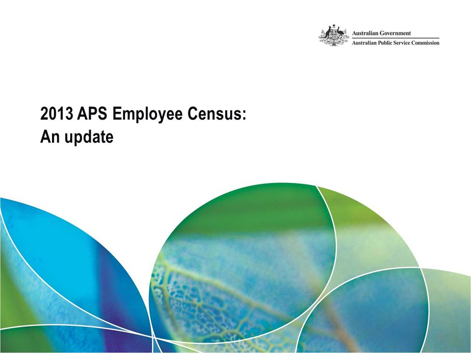 2013 APS Employee Census: An update 55