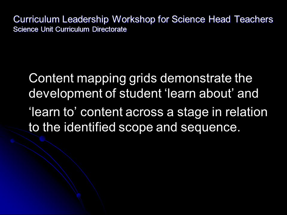 Curriculum Leadership Workshop for Science Head Teachers Science Unit Curriculum Directorate Students who understand the nature of scientific evidence should be able to detect when: Conclusions are not consistent with data Conclusions are not consistent with data Fact and opinion are intermingled Fact and opinion are intermingled Graphs distort the appearance of data Graphs distort the appearance of data Averages mask variation in data Averages mask variation in data High levels of precision are unwarranted High levels of precision are unwarranted