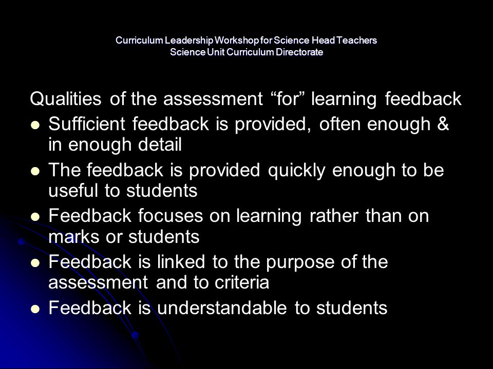 """Curriculum Leadership Workshop for Science Head Teachers Science Unit Curriculum Directorate Qualities of the assessment """"for"""" learning feedback Suffi"""