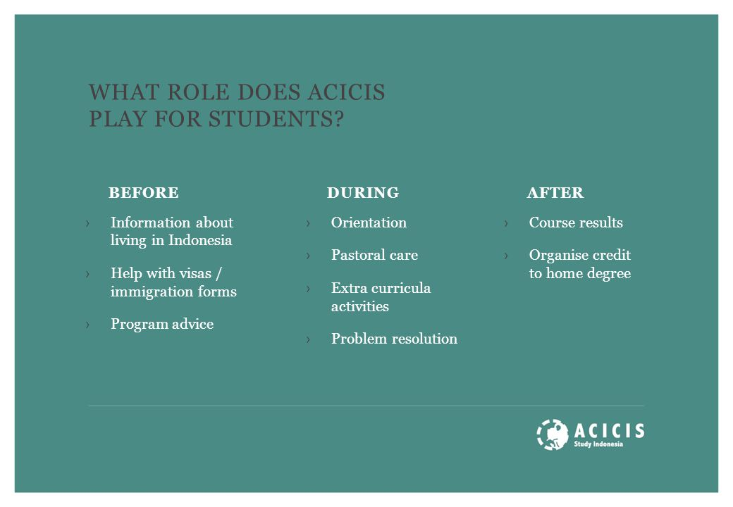 WHAT ROLE DOES ACICIS PLAY FOR STUDENTS.