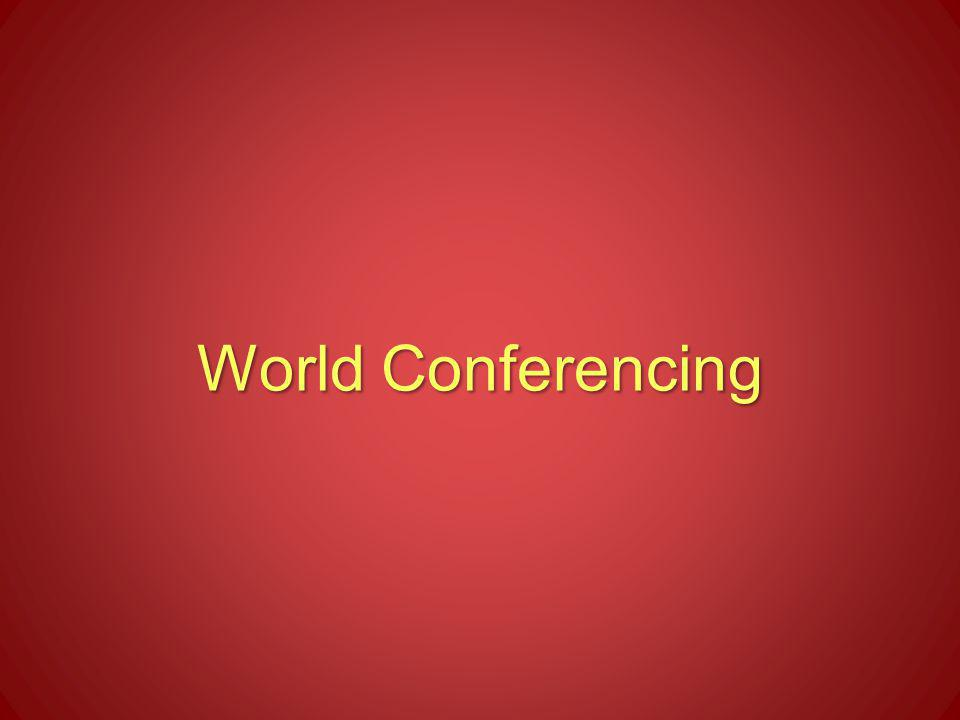 World Conferencing