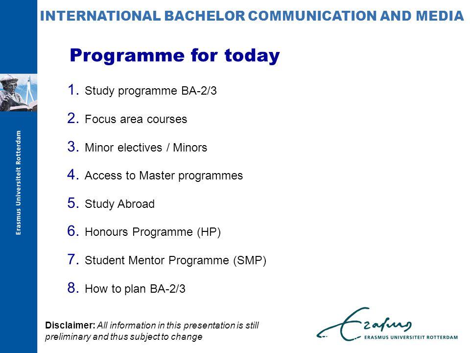 1. Study programme BA-2/3 2. Focus area courses 3.