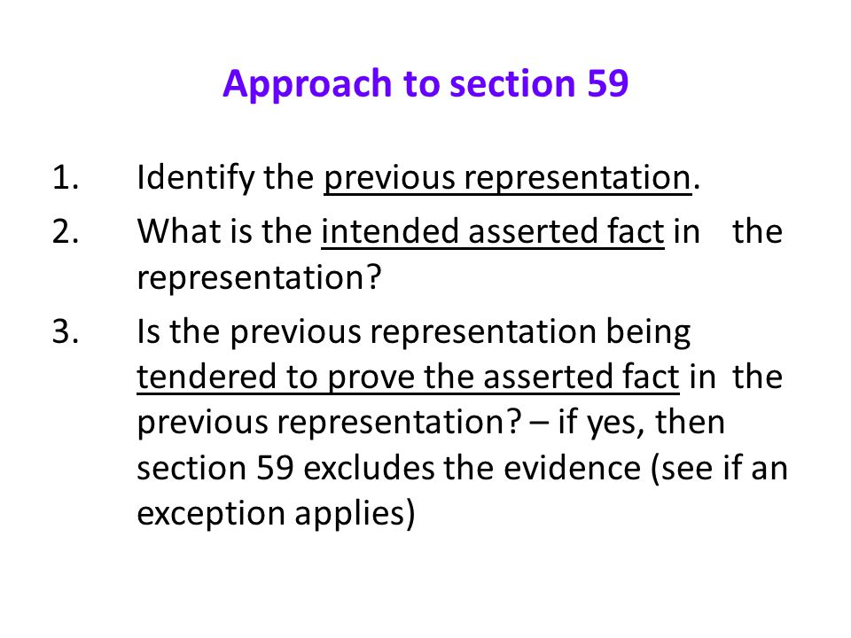 Approach to section 59 1. Identify the previous representation.